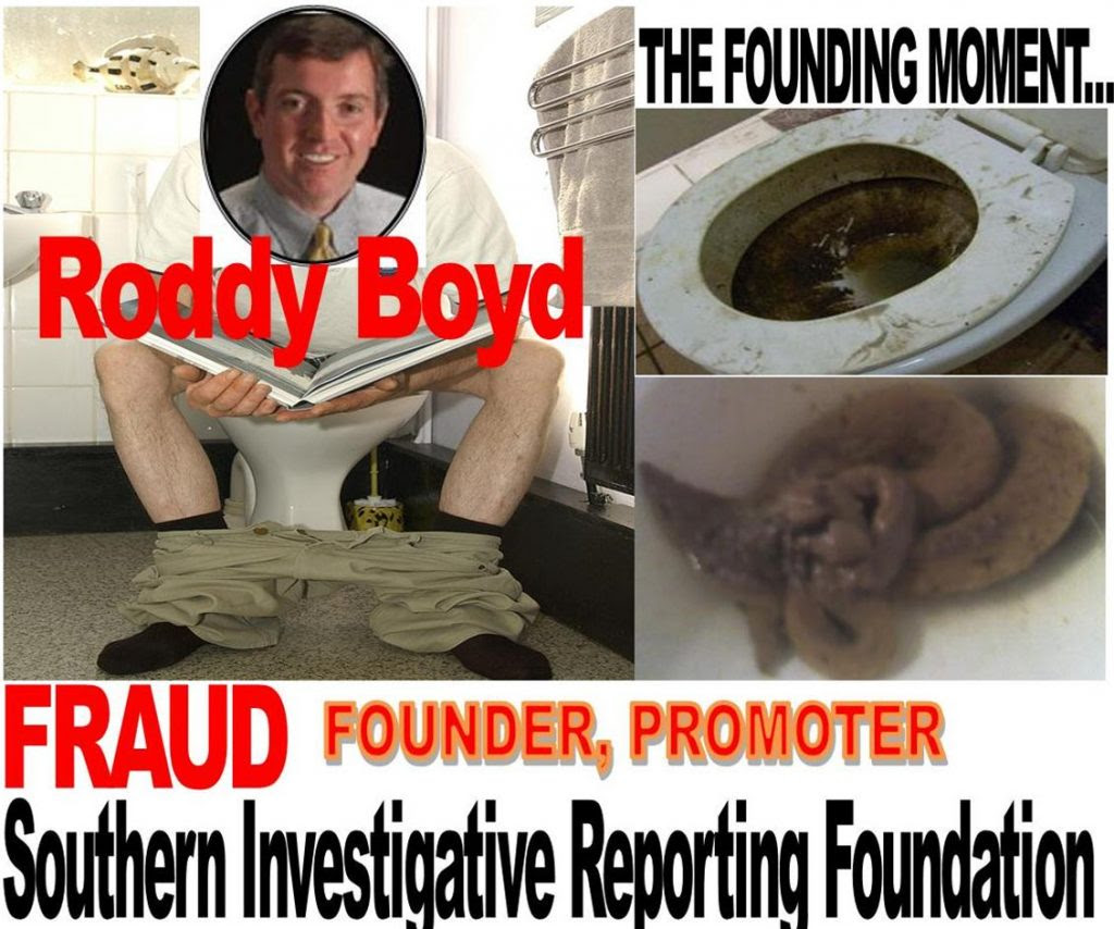 RODDY BOYD, FOUNDER, SOUTHERN INVESTIGATIVE REPORTING FOUNDATION, CAUGHT PANTS DOWN.