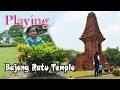 Jalan-jalan dan Bermain di Candi Bajang Ratu Trowulan Mojokerto Indonesia ❤ Playing in Temple
