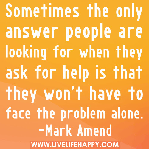 Free Download Quotes About Asking For Help When You Need It