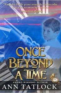 Once Beyond a Time by Ann Tatlock
