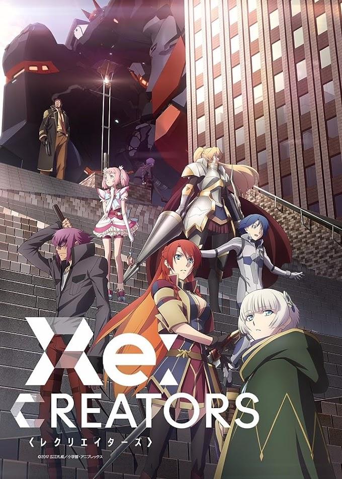 Re:CREATORS - Пресъздадени