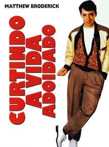 Curtindo A Vida Adoidado Filme 1986 Adorocinema