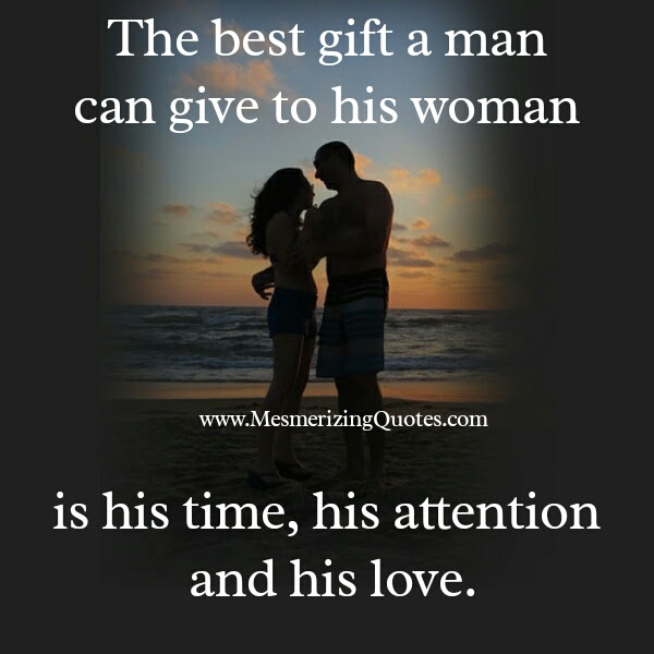 If A Man Truly Loves His Woman Mesmerizing Quotes