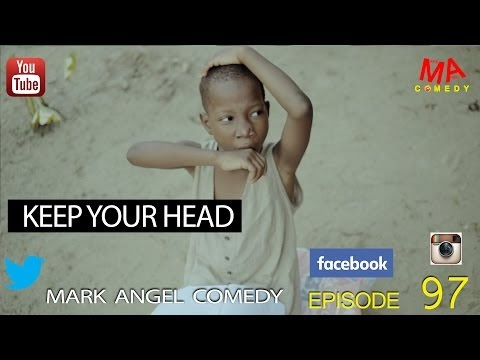 Comedy Video: Emmanuella x Mark Angel Comedy – Keep Your Head Well | Episode 97