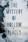 http://www.barnesandnoble.com/w/the-mystery-of-hollow-places-rebecca-podos/1121727675?ean=9780062373342