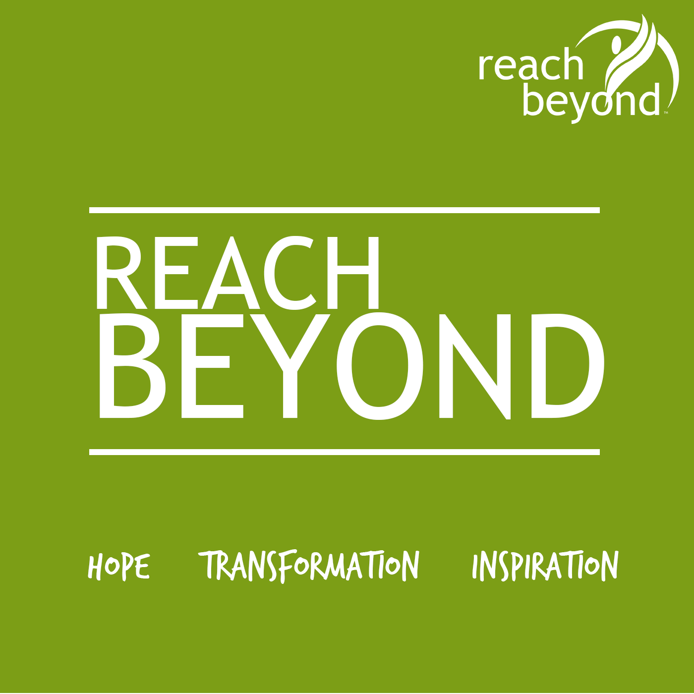 Reach Beyond Podcast Stories Of Hope Inspiration And