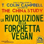 Macrolibrarsi.it presenta il LIBRO: La Rivoluzione della Forchetta Vegan