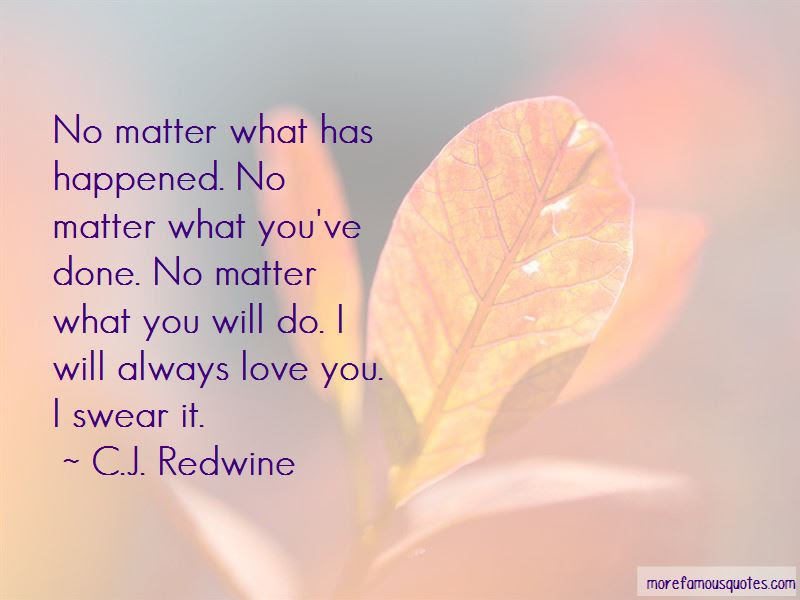 Quotes About Always Love You Top 103 Always Love You Quotes From