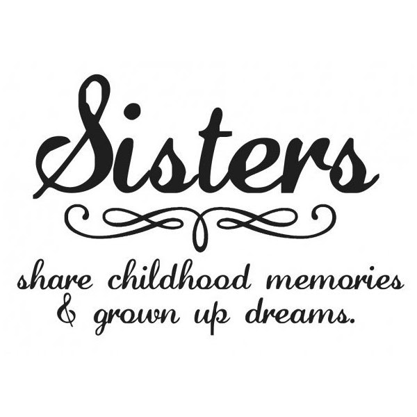Quotes About Sister That Died 39 Quotes