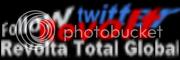 Revolta Total Global Follow Us On Twitter Revolt, Revolta Total Global Siga-nos no Twitter Follow Us On Twitter Badge World Revolution Global Revolt AntiBanks