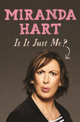 Book: Is It Just Me? by Miranda Hart