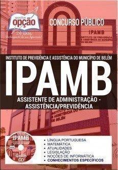 Apostila concurso IPAMB ASSISTENTE DE ADMINISTRAÇÃO - PREVIDÊNCIA