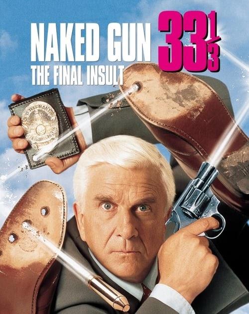 Naked Gun 33 1/3: The Final Insult movie posters at movie