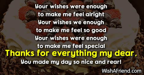 Your Wishes Were Enough To Make Thank You For The Birthday Wish