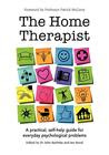 The Home Therapist: A practical, self-help guide for everyday psychological problems