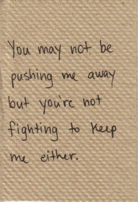 Feeling Pushed Away Quotes
