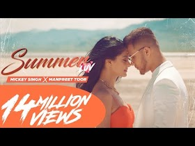 Mickey Singh X Manpreet Toor - Summer Luv   Latest Punjabi Songs 2020