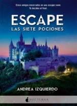 Escape: Las siete pociones Andrea Izquierdo
