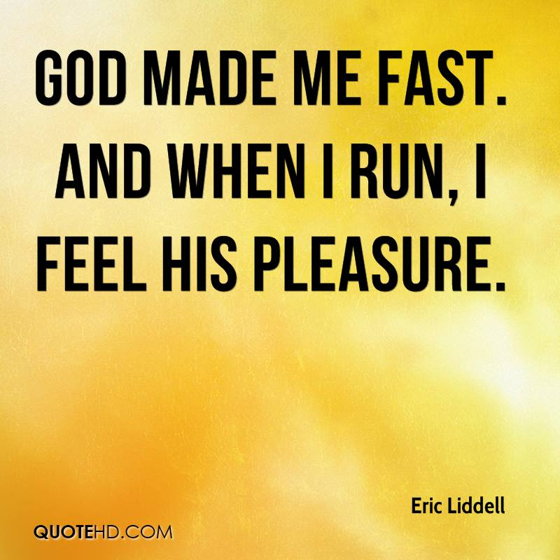 Eric Liddell Sports Quotes Quotehd