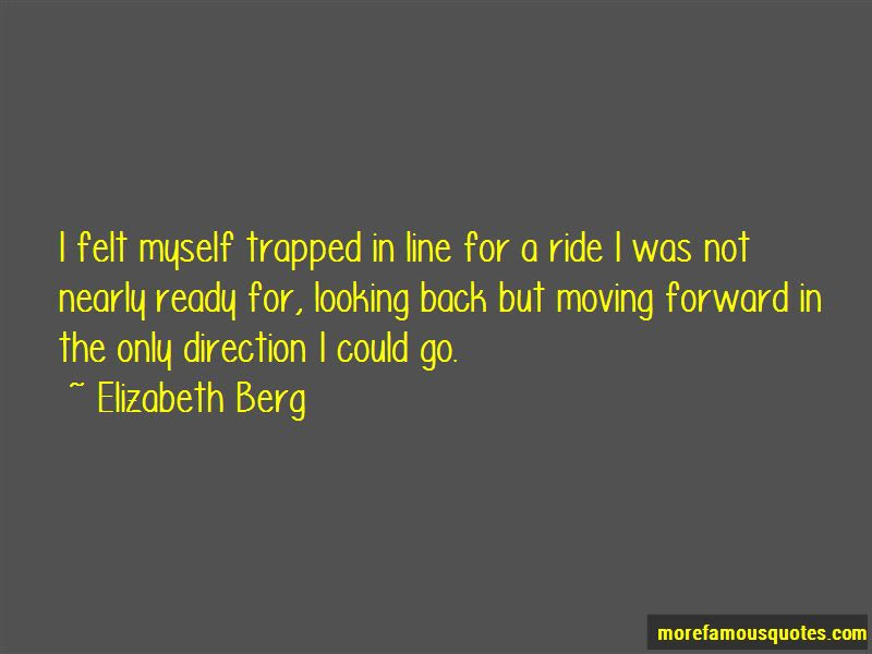 Quotes About Moving Forward And Not Looking Back Top 2 Moving