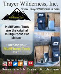 Purchase your MultiFlame Tools at TrayerWilderness.com