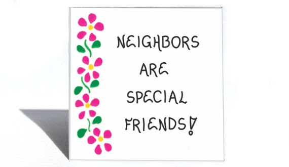 Quotes About Neighbors Birthday 10 Quotes