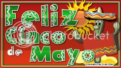 Commentslivecom Cinco De Mayo Pictures Images Graphics Comments