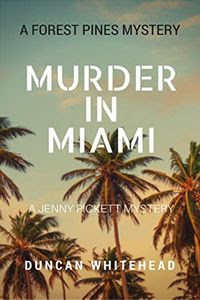 Murder in Miami by Duncan Whitehead