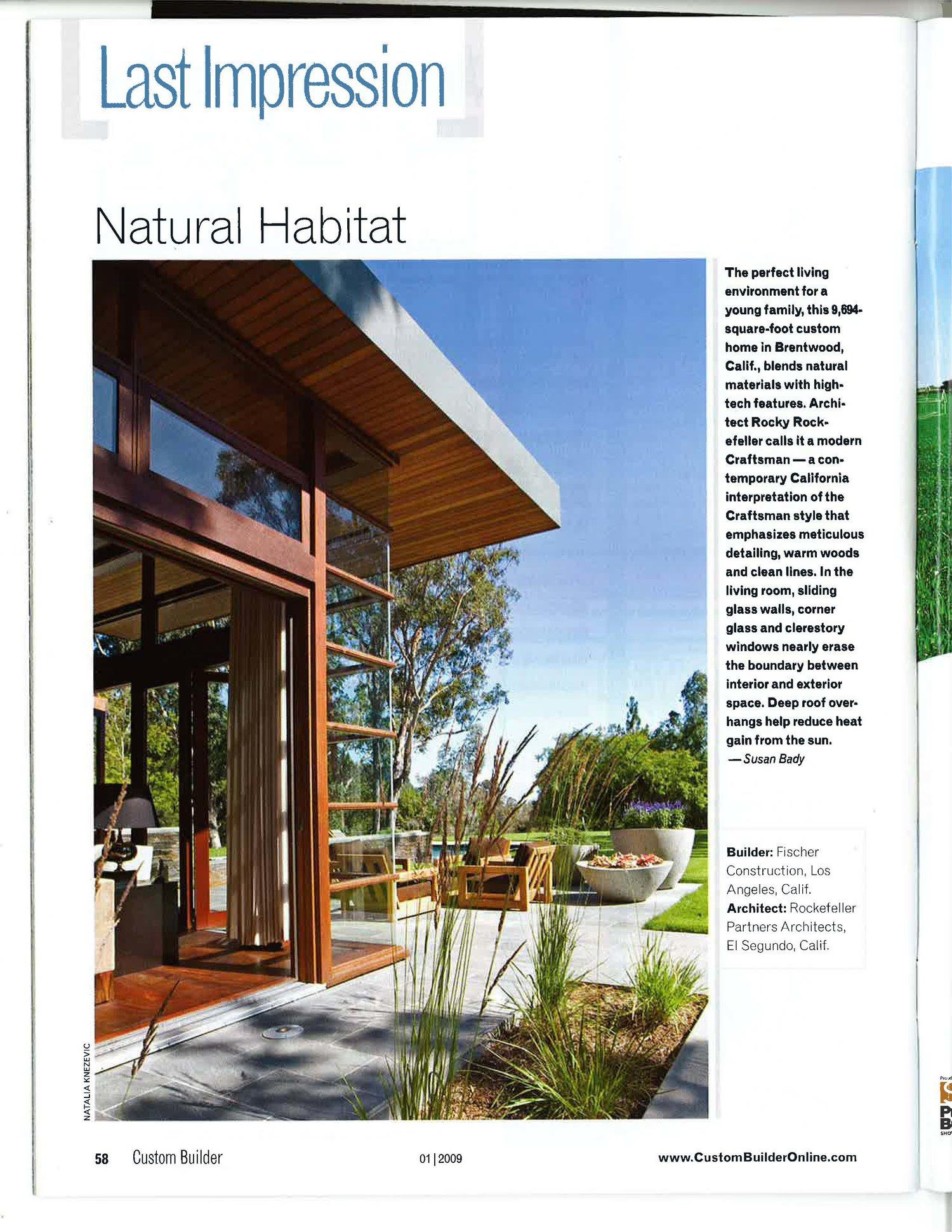 Custom Builder Natural Habitat Rockefeller Kempel Architects