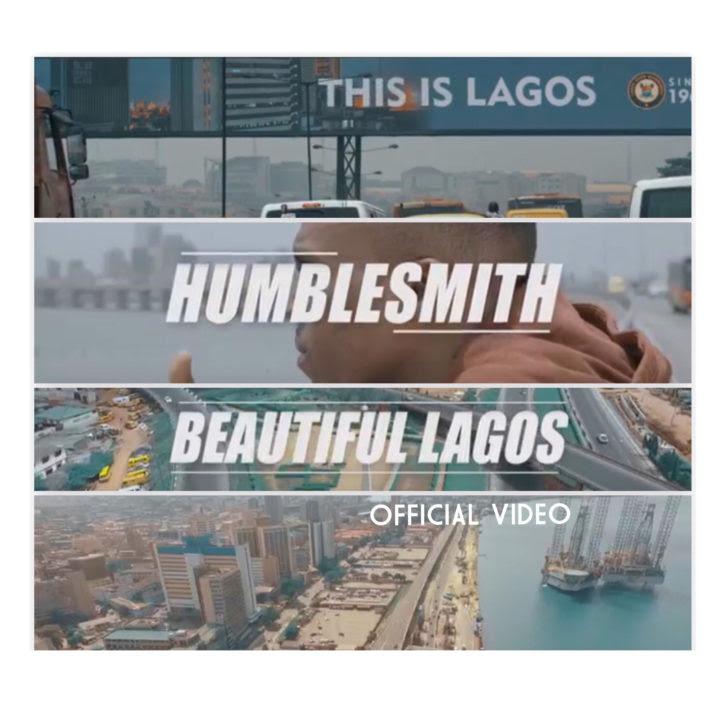 VIDEO: Humblesmith - Beautiful Lagos
