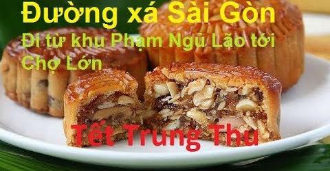 Đường xá Sài Gòn - Đi từ khu Phạm Ngủ Lão tới Chợ Lớn **NEW**