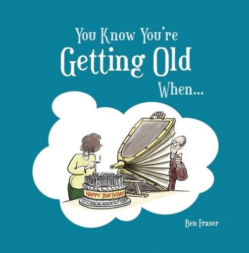 Getting Older Funny Birthday Quote Quote Number 564161 Picture