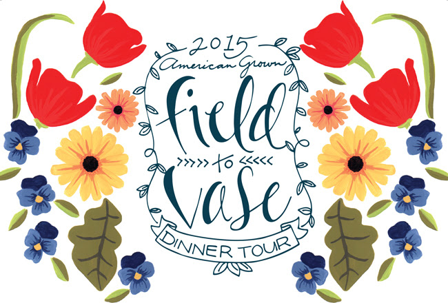 2015 American Grown Field to Vase Dinner Tour