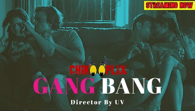 Gang Bang (2020) - ChikooFlix Exclusive Short Film