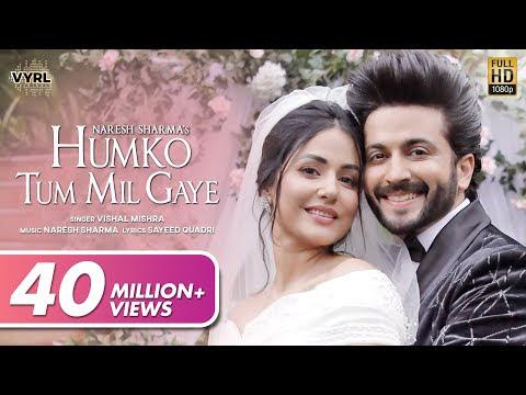 Humko Tum Mil Gaye - Naresh Sharma ft.Vishal Mishra | Hina Khan, Dheeraj Dhoopar | Sayeed Q|New Song