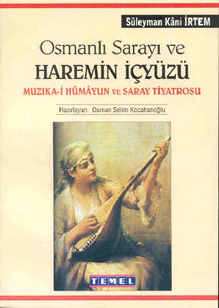 """Résultat de recherche d'images pour """"Süleyman Kani İrtem, Osmanlı Sarayı ve Haremin İçyüzü"""""""