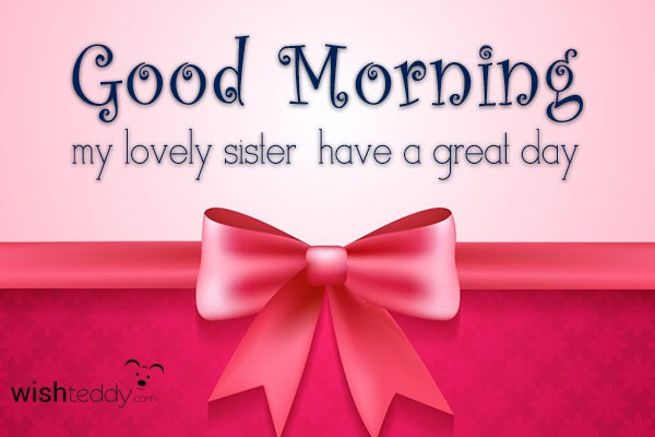 Good Morning My Lovely Sister