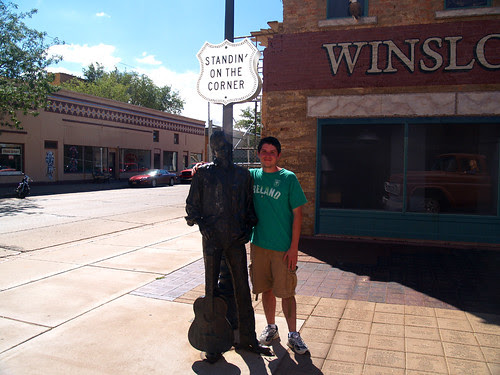 Standin' on the corner in Winslow, Arizona...