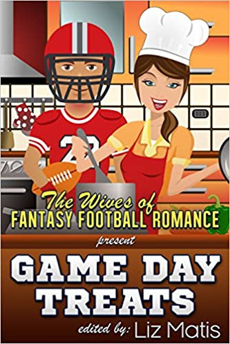 Game Day Treats: The Wives of Fantasy Football Romance presents.