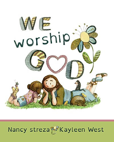 We Worship God
