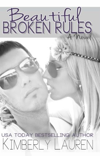Beautiful Broken Rules (Broken, Series #1) by Kimberly Lauren
