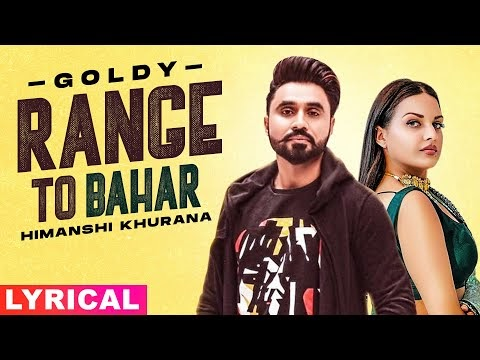 RANGE TO BAHAR LYRICS GOLDY DESI CREW