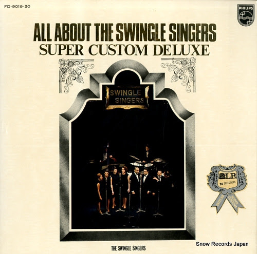 SWINGLE SINGERS, THE all about the swingle singers super custom deluxe
