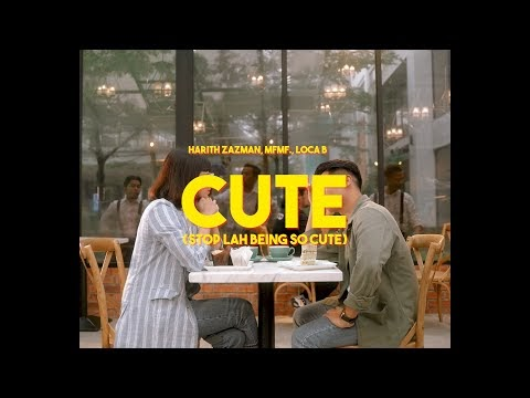 Lagu | Harith Zazman, MFMF, LOCA B - Cute (OST Kebaya Kasut Kanvas)
