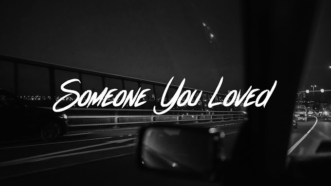 Lewis Capaldi - Someone You Loved (Lyrics) - Lewis Capaldi Lyrics