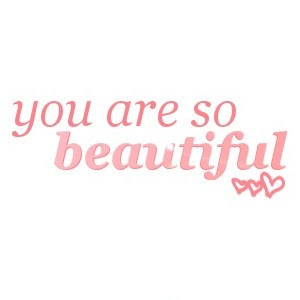 You Are Beautiful Quotes Sayings You Are Beautiful Picture Quotes
