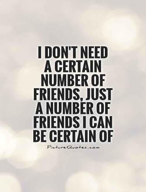 Quotes About Needing New Friends 27 Quotes