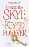 Key to Forever (Draycott Abbey Series) by Christina Skye (2004-06-29) - Christina Skye