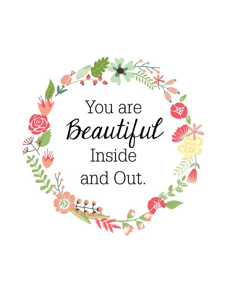 You Are Beautiful Inside And Out Pictures Photos And Images For