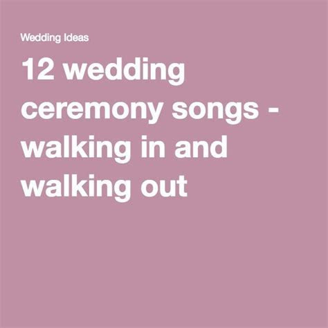 12 Wedding Ceremony Songs   Walking in and Walking out   M